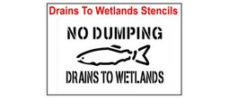 Drains to Wetlands Stencil Sets, Qty. 1, 10 and 50 Pack