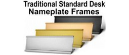 Standard Nameplate Desk Frames and Holders