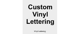 Custom Cut Vinyl Adhesive Lettering