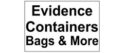 Evidence Containers - Bags, Boxes, More