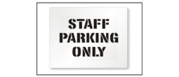 Staff Parking Stencils, Many shape and sizes to choose from