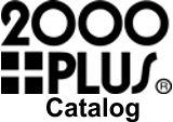 2000 Plus Catalog