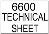 6600 Technical Sheet