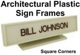 Plastic Sign Frames, Square Corner