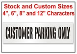 Customer Parking Only Stencils, Many shape and sizes to choose from