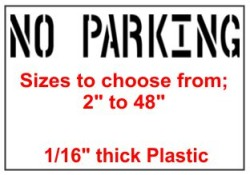 No Parking Stencils, Many shape and sizes to choose from