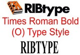 RIBtype TIMES ROMAN (O) Typestyle