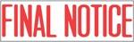 "Xstamper Pre-Inked Stock Stamp ""FINAL NOTICE"" Xstamper Stock Stamp"