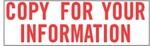 "Xstamper Pre-Inked Stock Stamp ""COPY FOR YOUR INFORMATION"" Xstamper Stock Stamp"
