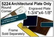 "5224 Architectural Engraved Nameplate 1-3/4""x4-1/8"""