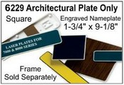 "6229 Architectural Engraved Nameplate 1-3/4""x9-1/8"""