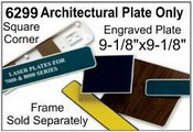 "6299 Architectural Engraved Nameplate 9-1/8""x9-1/8"""