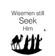 Christmas Wisemen Seek Him Monogram Stamp