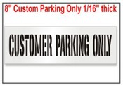 Customer Parking Only Stencils