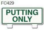 Putting Only Golf Sign