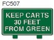 Keep Carts 30 Feet From Green Golf Sign