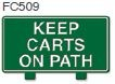 Keep Carts On Path Golf Sign
