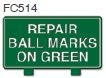 Repair Ball Marks on Green Golf Sign