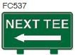 Next Tee Left Arrow Golf Sign
