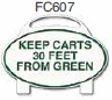Keep Carts 30 Feet From Green Golf Sign