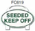 Seeded Keep Off Golf Sign