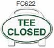Tee Closed Golf Sign