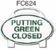 Putting Green Closed Golf Sign