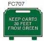 Keep Carts 30 Feet Golf Sign