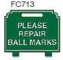Please Repair Ball Marks Golf Sign