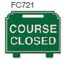 Course Closed Golf Sign