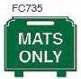 Mats Only Golf Sign