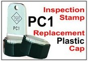 PC1 Inspection Stamp  Replacement Cap Only