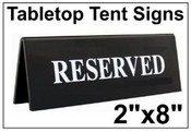 "2"" x 8"" Engraved Table Top Tent Sign