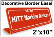 """2"""" x 10"""" Easel Tabletop Sign With Decorative Border"""